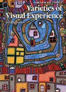 Varieties of visual experience edmund burke feldman by edmund burke feldman varieties of visual experience fourth edition paperback fandeluxe Images