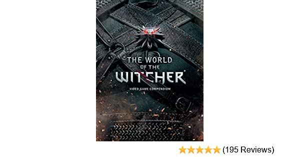 Amazon com: The World of the Witcher: Video Game Compendium