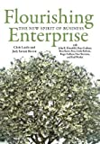 img - for Flourishing Enterprise: The New Spirit of Business book / textbook / text book
