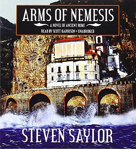Download Arms of Nemesis: A Mystery of Ancient Rome (Roma Sub Rosa series, Book 2) pdf