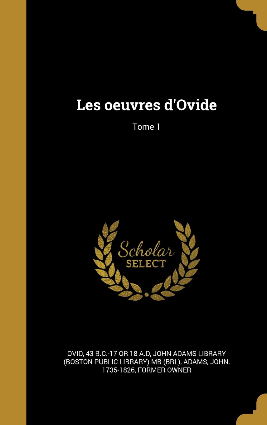 Download Les Oeuvres D'Ovide; Tome 1 (French Edition) ebook