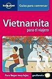 Vietnamita para el viajero 1 (Guías para conversar Lonely Planet)
