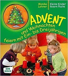 Advent Und Weihnachten Feiern Mit Ein Bis Dreijahrigen Kleine