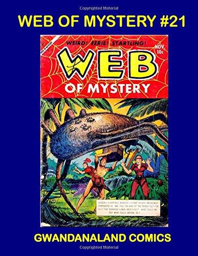 Web Of Mystery #21: Gwandanaland Comics ebook