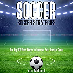 Soccer: Soccer Strategies