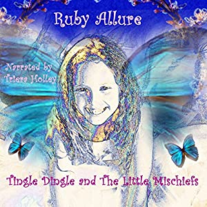 Tingle Dingle and the Little Mischiefs Audiobook
