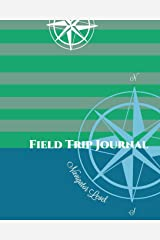 Field Trip Journal Navigator Level (Volume 3) Paperback