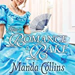 How to Romance a Rake: Ugly Duckling Trilogy Series, Book 2 | Manda Collins
