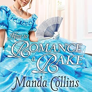 How to Romance a Rake Audiobook