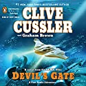 Devil's Gate: A Novel from the NUMA Files Hörbuch von Clive Cussler, Graham Brown Gesprochen von: Scott Brick