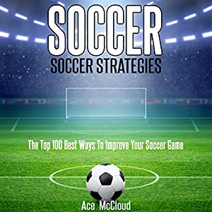 Soccer: Soccer Strategies Audiobook