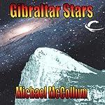 Gibraltar Stars: Gibraltar Earth, Book 3   Michael McCollum