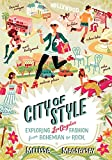 Image of City of Style: Exploring Los Angeles Fashion, from Bohemian to Rock