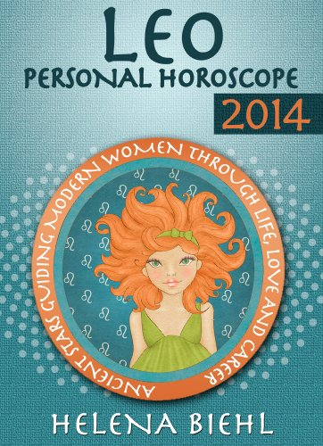 Leo Personal Horoscope 2014 (The Zodiac 2014) by [Biehl, Helena]