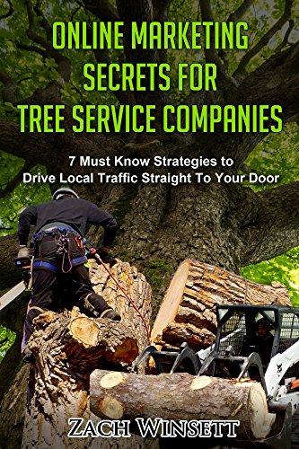 Pdf Online Marketing Secrets For Tree Service Companies Read Online By Zach Winsett E6ue56ue46ue6ue64un