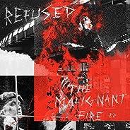 The Malignant Fire [Explicit]
