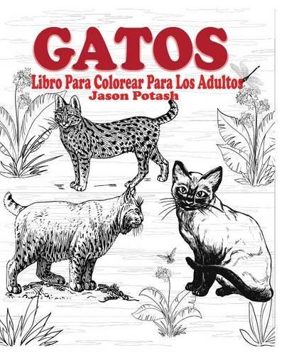 Descargar Libro Gatos Libro Para Colorear Para Los Adultos Jason Potash