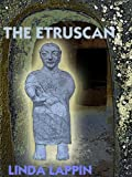 Front cover for the book The Etruscan by Linda Lappin