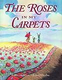 The Roses in My Carpets, Rukhsana Khan, 1550050699
