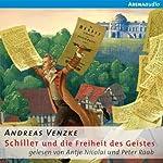 Schiller und die Freiheit des Geistes | Andreas Venzke