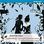 Saphirblau (Liebe geht durch alle Zeiten 2) | Kerstin Gier