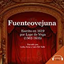 Fuenteovejuna (Spanish Edition) Audiobook by Lope de Vega Narrated by Lidia Ariza, Luis Del Valle