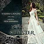 Spinster | Suzanne G. Rogers