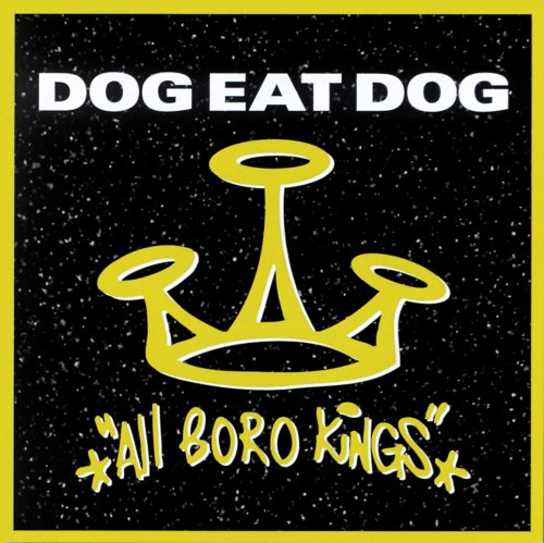 Dog Eat Dog: All Boro Kings [+3 Bonus] [Ltd (Audio CD)