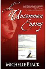 An Uncommon Enemy: a novel of the Washita Paperback