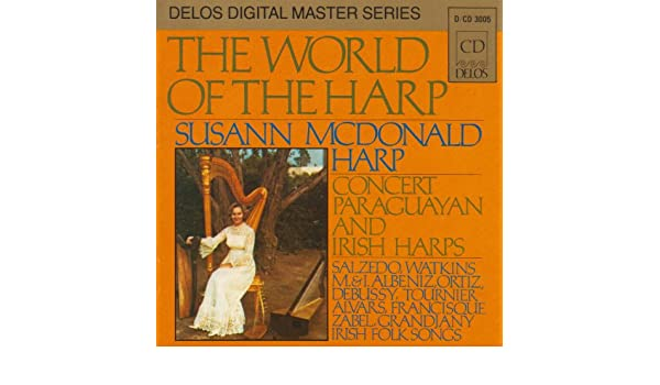 Harp Recital: Mcdonald, Susann - Salzedo, C. / Albeniz, M ...