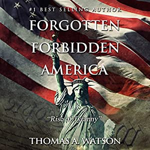 Forgotten Forbidden America Audiobook