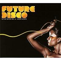 Future Disco 4: Neon Nights