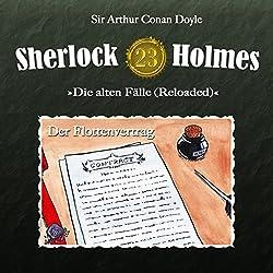 Der Flottenvertrag (Sherlock Holmes - Die alten Fälle 23 [Reloaded])