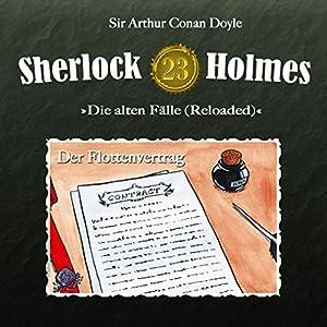 Der Flottenvertrag (Sherlock Holmes - Die alten Fälle 23 [Reloaded]) Hörspiel