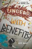 Undead with Benefits, Jeff Hart, 0062200364