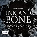 Ink and Bone: Great Library, Book 1 | Rachel Caine