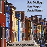 Pure Imagination by Bob McHugh (2010-06-17)