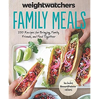 Weight Watchers Family Meals: 250 Recipes for Bringing Family, Friends, and Food Together (Weight Watchers Lifestyle)