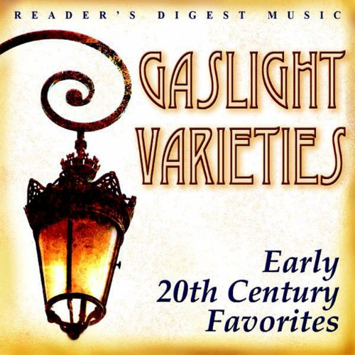 readers-digest-music-gaslight-varieties-early-20th-century-favorites