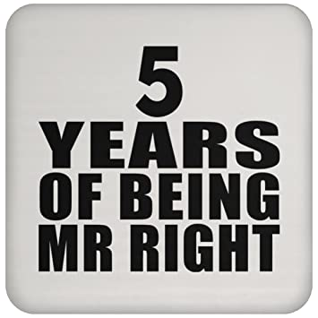 f3a020456e22 Anniversary Best Gift Idea 5th Anniversary 5 Years Of Being Mr Right -  Drink Coaster Non