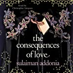 The Consequences of Love | Sulaiman Addonia