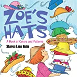 Zoe's Hats, Sharon Lane Holm, 159078748X