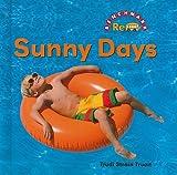 Sunny Days (Benchmark Rebus)