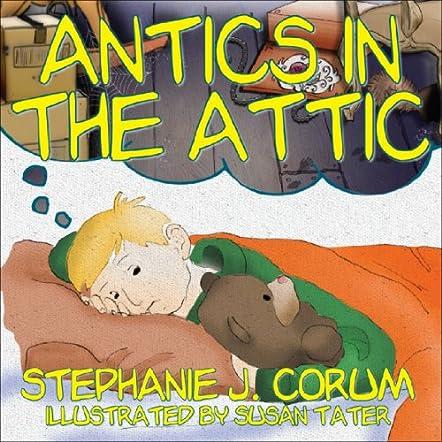 Antics in the Attic