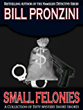 Small Felonies - Fifty Short Mystery Stories (English Edition)