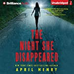 The Night She Disappeared | April Henry