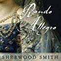 Rondo Allegro Audiobook by Sherwood Smith Narrated by Fenella Fudge