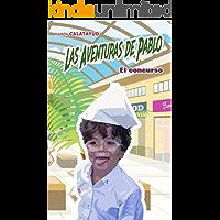 Las Aventuras de Pablo: El concurso (5ª aventura)