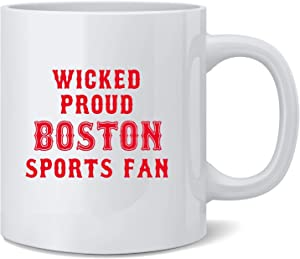 Poster Foundry Wicked Proud Boston Sports Fan Ceramic Coffee Mug Tea Cup Fun Novelty Gift 12 oz