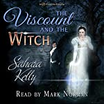 The Viscount and the Witch | Sahara Kelly